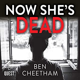 Now She's Dead     Jack Anderson, Book 1              By:                                                                                                                                 Ben Cheetham                               Narrated by:                                                                                                                                 Rosie Akerman                      Length: 12 hrs and 47 mins     Not rated yet     Overall 0.0