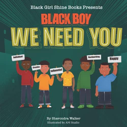 Black Boy We Need You