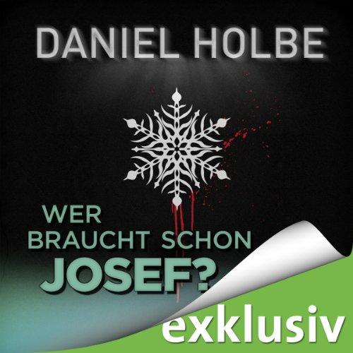 Wer braucht schon Josef? (Winterthriller) Titelbild