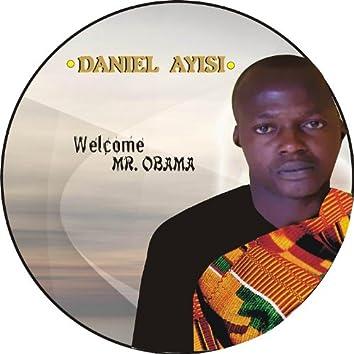 Welcome Mr. Obama