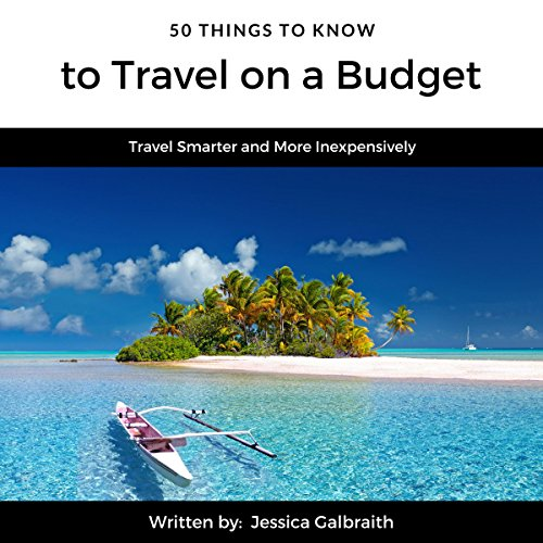 Couverture de 50 Things to Know to Travel on a Budget