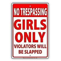 アルミメタルノベルティ危険サイン、立ち入り禁止の女の子のみ違反者は平手打ちされますばかげたユーモアガレージ男洞窟サイン装飾ホーム道路標識