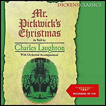 Mr. Pickwick's Christmas (Recording of 1944)