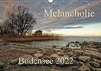Melancholie-Bodensee 2022 (Wandkalender 2022 DIN A3 quer): Fantastische Bilder, harmonisch zusammengesetzt,praesentieren sie die Gegend um und am Bodensee (Monatskalender, 14 Seiten )