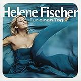 Für einen Tag von Helene Fischer