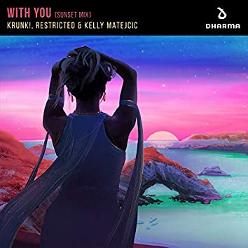 With You (Sunset Mix)