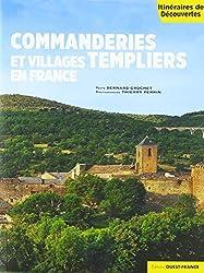 « Commanderies et villages templiers en France »,  Bernard Crochet et Thierry Perrin (photographies)