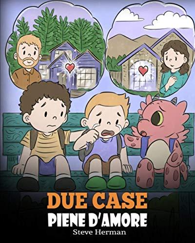 Due case piene d'amore: Una storia che parla di divorzio e separazione.: 37