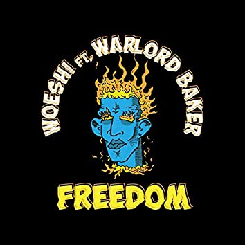Freedom (feat. Warlord Baker)