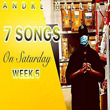7 Songs on Saturday Week 5