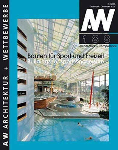 Bauten für Sport und Freizeit /Buildings for Sport and Leisure (aw architektur + wettbewerbe /aw architecture + competitions)