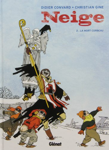 Neige, tome 2 : La Mort corbeau