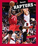 Toronto Raptors (Insider's Guide to Pro Basketball) - Jim Gigliotti