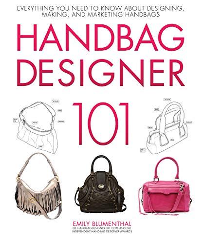 Handbag Designer 101: Everything...
