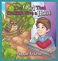 The Owl That Couldn't Give a Hoot