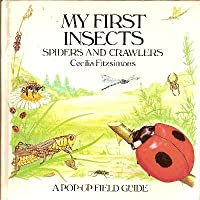 My First Insects, Spiders and Crawlers (Pop Up) 0060218894 Book Cover