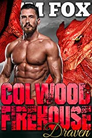 Colwood Firehouse: Draven (The Shifters of Colwood Firehouse Book 5)
