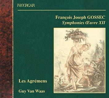 Gossec: Symphonies Oeuvre XII