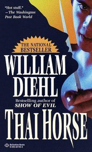 Thai Horse by [William Diehl]