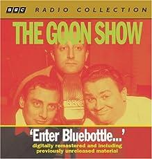 The Goon Show - Volume 2: Enter Bluebottle...