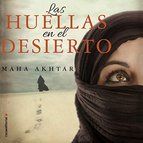 Las huellas en el desierto [The Footprints in the Desert] audiobook cover art