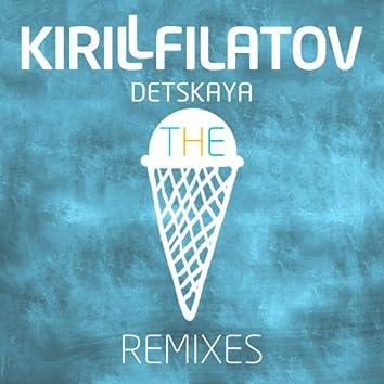 Detskaya (The Remixes)