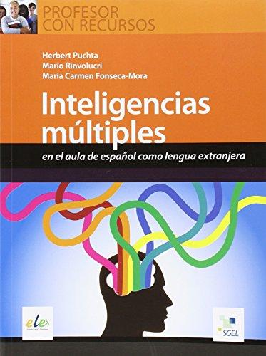 Inteligencias multiples: en el aula de español como lengua extranjera: 3 (Profesor Con Recursos)