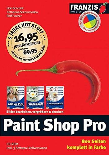 Paint Shop Pro: Bilder bearbeiten, vergrössern & drucken (Hot Stuff Color)