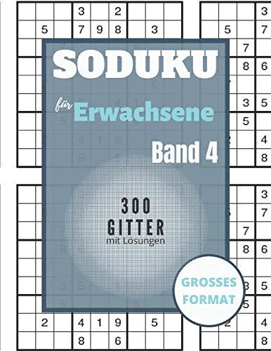 Sudoku für Erwachsene - 300 Gitter mit Lösungen: Sudoku Big Book für Sudoku-Begeisterte | Für Kinder von 8-12 Jahren und Erwachsene | 300 9x9-Raster | ... und Logik | Geschenk für Sudoku-Amateure
