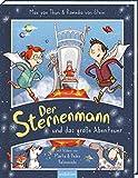Der Sternenmann und das große Abenteuer von Max von Thun