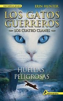 Book's Cover of Huellas peligrosas (Los Gatos Guerreros   Los Cuatro Clanes 5) Versión Kindle