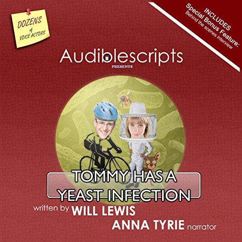 Tommy Has a Yeast Infection narrated by Anna Tyrie audiobook cover art