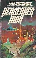 Berserker Man (omnibus) 0441054242 Book Cover