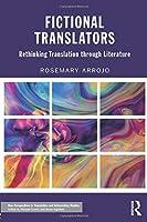 Fictional Translators (New Perspectives in Translation and Interpreting Studies)