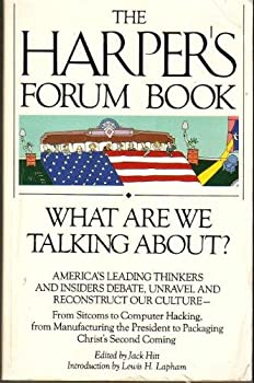 The Harper's Forum Book: What Are We Talking About? 080651230X Book Cover