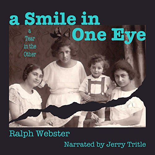 A Smile in One Eye, a Tear in the Other audiobook cover art
