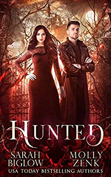 Hunted: Hunted Book 1 by [Sarah Biglow, Molly Zenk]