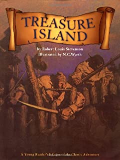 Treasure Island: A Young Reader's Edition Of The Classic Adventure
