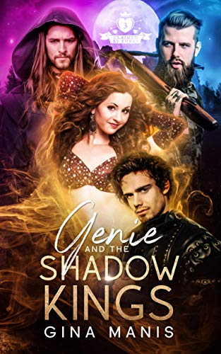 Genie and the Shadow Kings: Three Wish Romance (Claimed By Three Book 1) (English Edition)