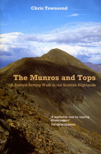 Munros and Tops, The: A Record-Setting Walk in the Scottish Highlands
