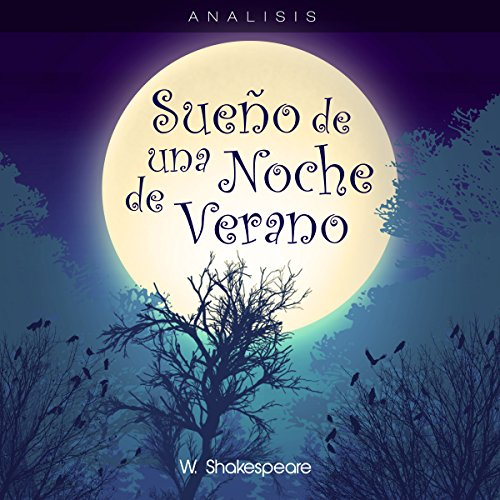 Análisis: Sueño de una noche de verano - W. Shakespeare [Analysis: A Midsummer Night's Dream - W. Shakespeare] audiobook cover art