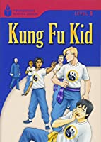 Kung Fu Kid (Foundations Reading Library, Level 3)