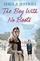 The Boy With No Boots by Sheila Jeffries(2015-01-29)