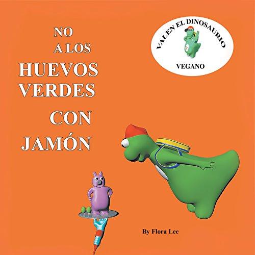 No A Los Huevos Verdes Con Jamón