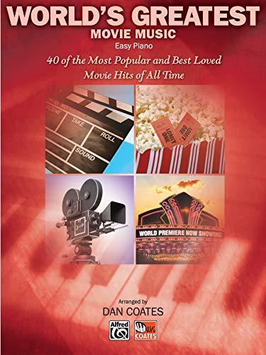 World's Greatest Movie Music: Easy Piano