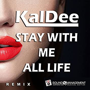Stay with Me All Life (Remix)