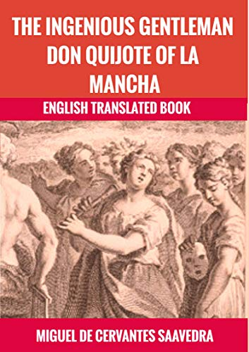The Ingenious Gentleman Don Quijote Of La Mancha By Miguel De Cervantes Saavedra English Edition Ebooks Em Inglês Na Br