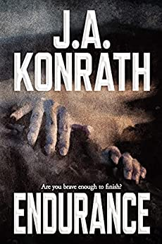 Endurance (The Konrath Dark Thriller Collective Book 5) by [Jack Kilborn, J.A. Konrath]