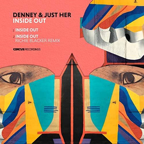 Denney & Just Her