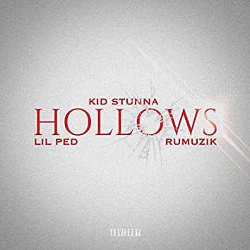 Hollows (feat. Lil Ped & RuMuzik)